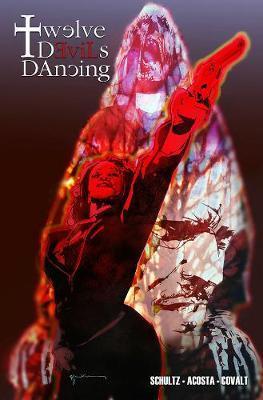 Twelve Devils Dancing Volume 1 by Erica Schultz image