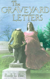 The Graveyard Letters by Randy L. Pitts image