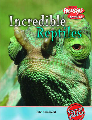 Incredible Reptiles by John Townsend image