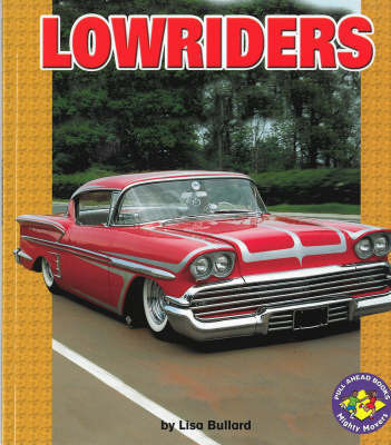 Lowriders by Lisa Bullard