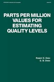Parts per Million Values for Estimating Quality Levels by R. E. Odeh