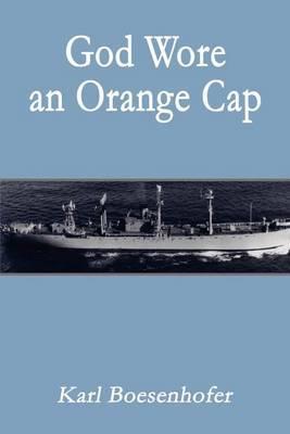 God Wore an Orange Cap by Karl Boesenhofer image