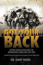 Got Your Back by Dr Gary Yagel