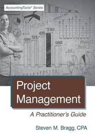 Project Management by Steven M. Bragg