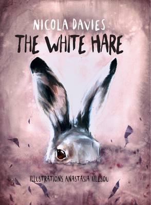 The White Hare by Nicola Davies