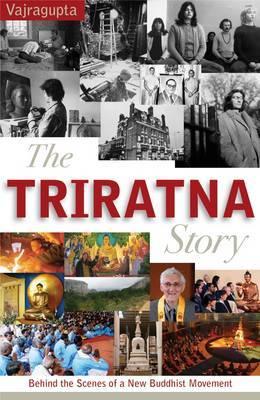 The Triratna Story by Vajragupta image