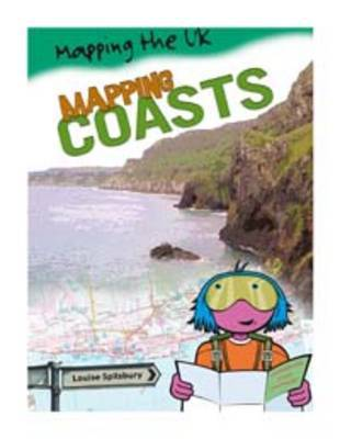Mapping Coasts Big Book by Louise Spilsbury