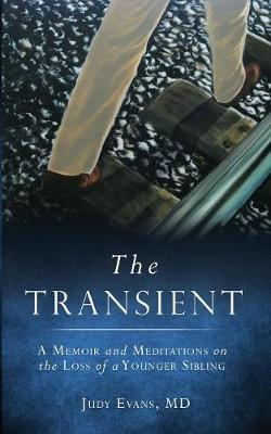 The Transient by MD Judy Evans