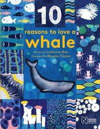 10 Reasons to Love a... Whale by Catherine Barr image