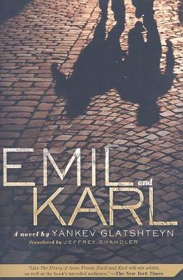 Emil and Karl by Yankev Glatshteyn image