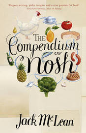 The Compendium of Nosh by Jack McLean image