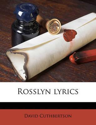 Rosslyn Lyrics by David Cuthbertson image