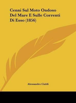 Cenni Sul Moto Ondoso del Mare E Sulle Correnti Di ESSO (1856) by Alessandro Cialdi image