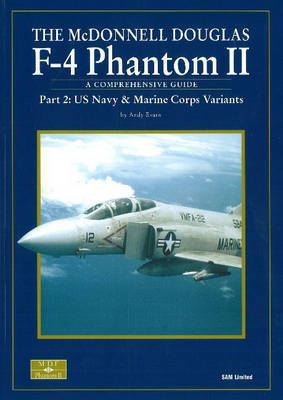 McDonnell Douglas F-4 Phantom II: Pt. 2 by Andy Evans