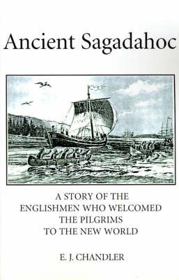 Ancient Sagadahoc by E. J. Chandler