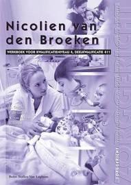 Nicolien Van Den Broeken. by C.J.M. Cingel