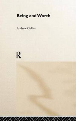 Being and Worth by Andrew Collier