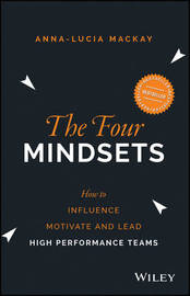 The Four Mindsets by Anna-Lucia Mackay