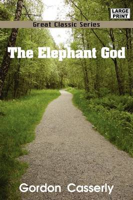 The Elephant God by Gordon Casserly