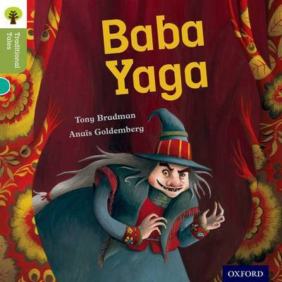 Oxford Reading Tree Traditional Tales: Level 7: Baba Yaga by Tony Bradman image
