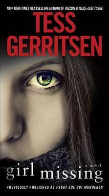 Girl Missing by Tess Gerritsen image