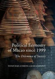 Political Economy of Macao since 1999 by Yufan Hao image