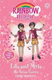 Rainbow Magic: Lila and Myla the Twins Fairies by Daisy Meadows
