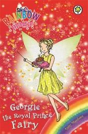Rainbow Magic: Georgie the Royal Prince Fairy by Daisy Meadows