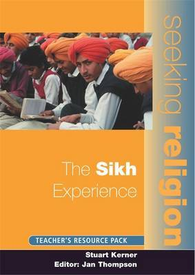 The Sikh Experience by Stuart Kerner