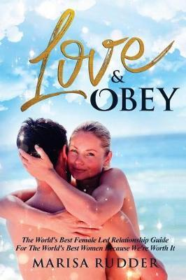 Love & Obey by MS Marisa Rudder