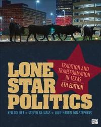 """Lone Star Politics by Ken"""" """"Collier"""