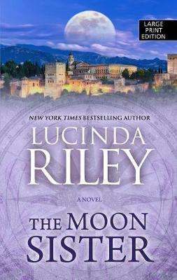 The Moon Sister by Lucinda Riley