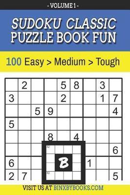 Sudoku Puzzle Book Fun Volume 1 by Binxby Furson