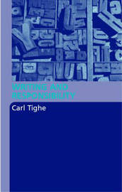 Writing and Responsibility by Carl Tighe image
