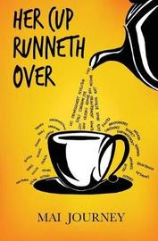 Her Cup Runneth Over by Mai Journey image