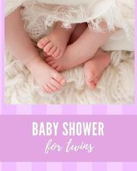 Baby Shower For Twins by Bump Game Publishing