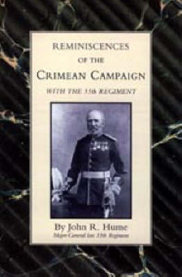 Reminiscences of the Crimean Campaign with the 55th Regiment by J.R. Hume image