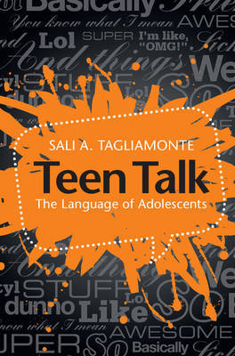 Teen Talk by Sali A Tagliamonte