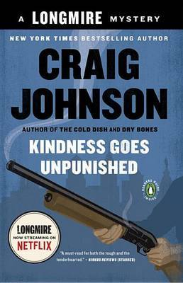 Kindness Goes Unpunished by Craig Johnson image