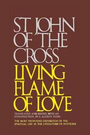 Living Flame of Love by Saint John of the Cross