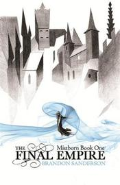 Mistborn: The Final Empire (Mistborn #1) - UK Ed. by Brandon Sanderson