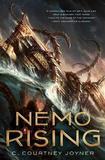 Nemo Rising by C.Courtney Joyner