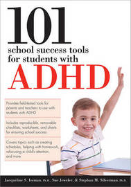 101 School Success Tools for Students with ADHD by Jacqueline S., Ph.D. Iseman image