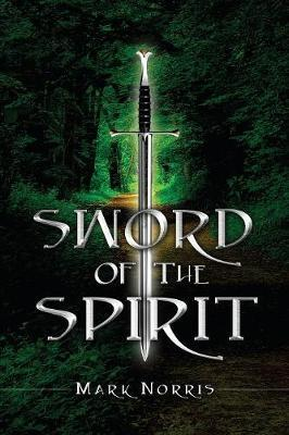 Sword of the Spirit by Mark Norris image