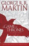 A Game of Thrones: The Graphic Novel (Volume One) by George R.R. Martin