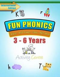 Fun Phonics Upper and Lower Case Alphabet by MS Nilhara Perumal