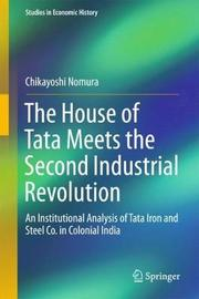 The House of Tata Meets the Second Industrial Revolution by Chikayoshi Nomura