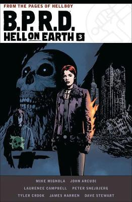 B.p.r.d. Hell On Earth Volume 3 by Mike Mignola