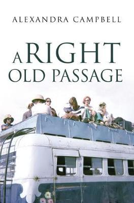 A Right Old Passage by Alexandra Campbell image