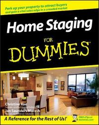 Home Staging For Dummies by Christine Rae